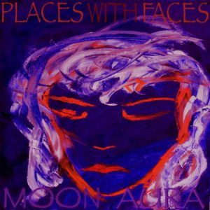 Places With Faces Moon Aura